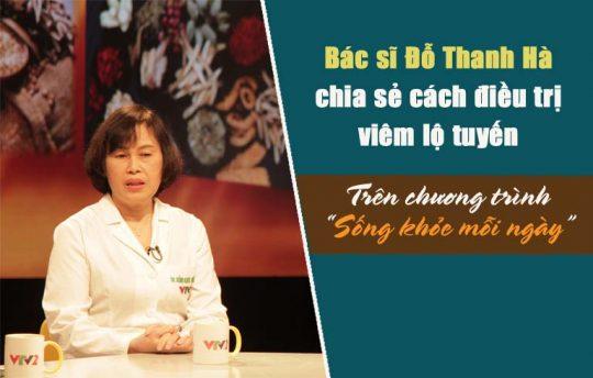 Bác sĩ Đỗ Thanh Hà chia sẻ cách điều trị viêm lộ tuyến cổ tử cung trên chương trình Sống khỏe mỗi ngày