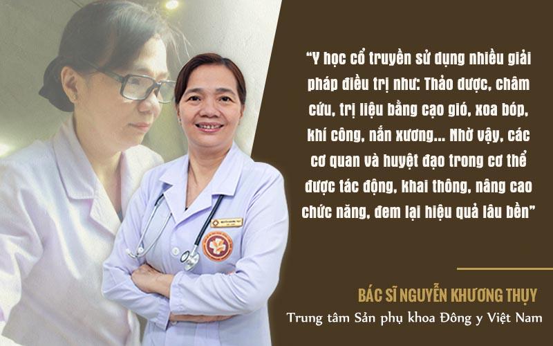 Bác sĩ Nguyễn Khương Thụy luôn tự hào khi dùng YHCT chữa bệnh cho người Việt