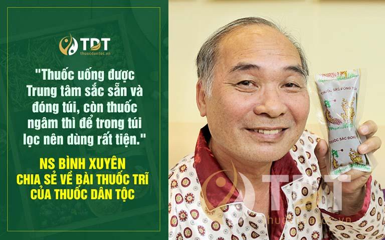 Nghệ sĩ Bình Xuyên chia sẻ về ưu điểm của bài thuốc Thăng trĩ Dưỡng huyết thang hiện đại