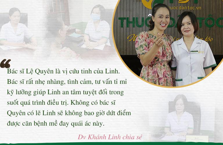Với chị Linh, bác sĩ Lệ Quyên chính là cứu tinh giúp trị thoát bệnh thành công