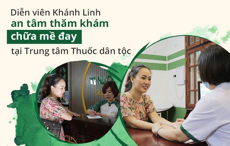 Diễn viên Khánh Linh an tâm trao trọn sức khỏe tại Trung tâm Thuốc dân tộc