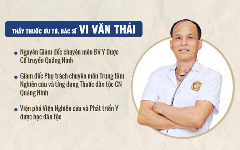 Bác sĩ Vi Văn Thái có gần 40 năm kinh nghiệm khám chữa bệnh bằng YHCT tại các bệnh viện lớn